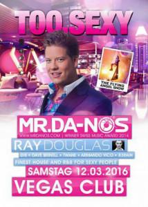 vegasclub Mr. Da Nos 12. März 2016