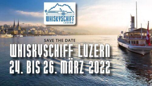 Das 14. Whiskyschiff Luzern findet vom 24 bis 26. März 2022 statt.
