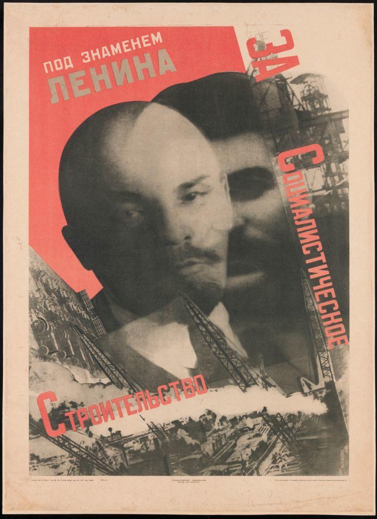 Gustav Klucis, Unter dem Banner Lenins für den Sozialistischen Aufbau, 1930 - Der Fotograf Gustav Klucis ist bekannt für seine politischen Fotomontagen. Er versteht sich selbst als Künstler im Dienst des sowjetischen Staates – er wird aber 1938 im Zug der stalinistischen Säuberungen zum Tod verurteilt. (Bild: Museum für Gestaltung Zürich, Plakatsammlung © ZHdK)