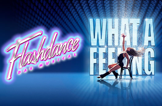 feature post image for FLASHDANCE - DAS MUSICAL findet vom 14. - 19. Januar 2020 im Musical Theater Basel statt.