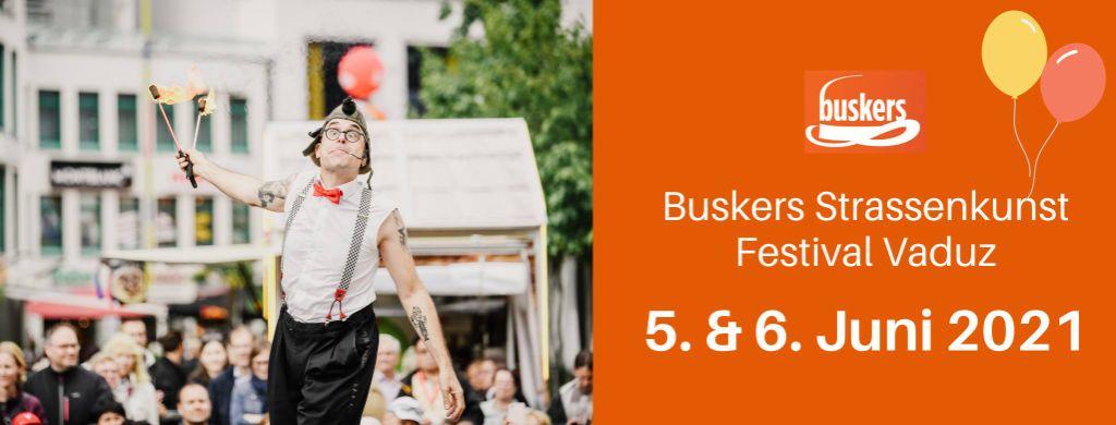 Buskers Strassenkunst Festival Vaduz, Liechtenstein findet vom 5. - 6. Juni 2021 statt.